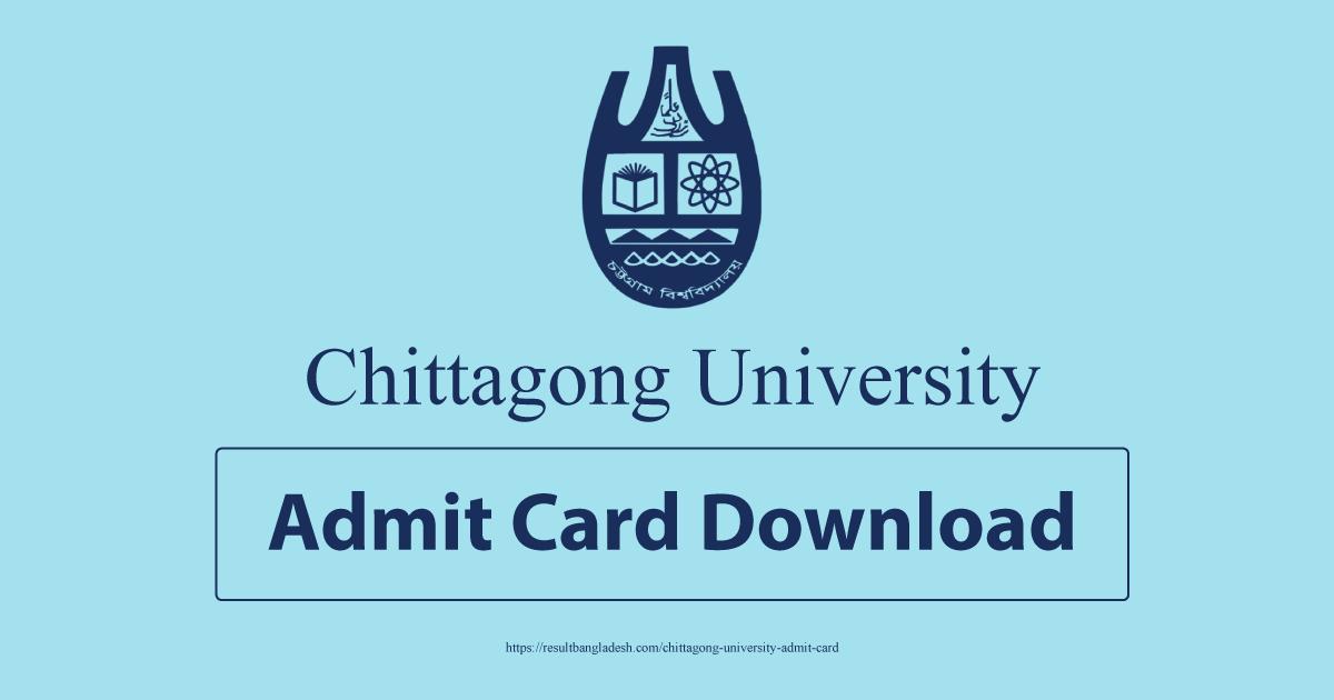 Chittagong University Admit Card