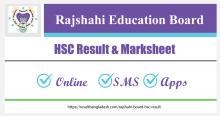 Rajshahi Board HSC Result and Marksheet