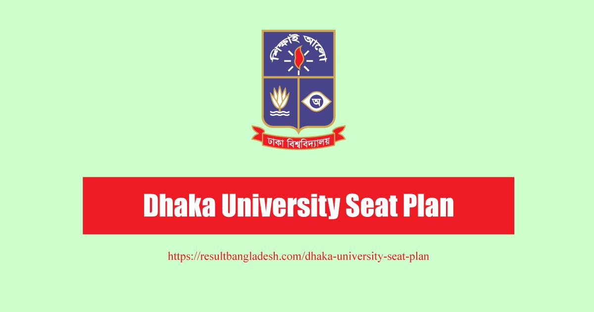 Dhaka University Seat Plan